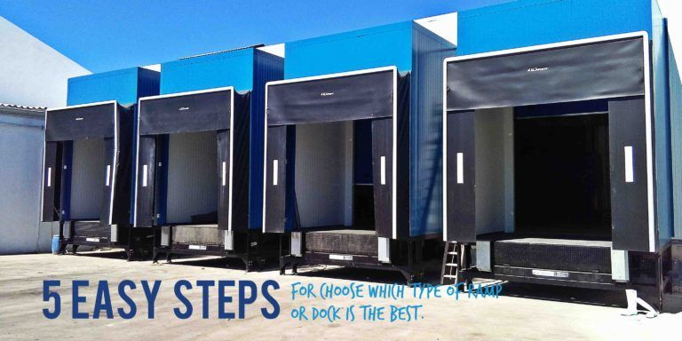 How to choose which type of ramp or dock levellers  is the best in 5 easy steps.